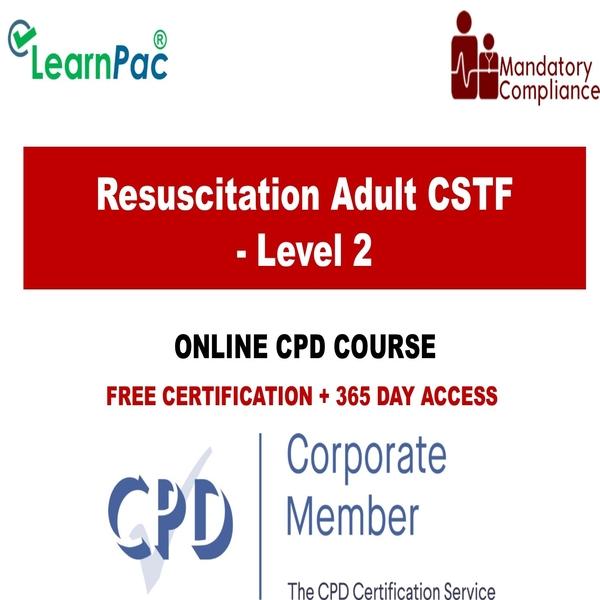 Resuscitation Adult CSTF – Level 2 – The Mandatory Training Group UK –