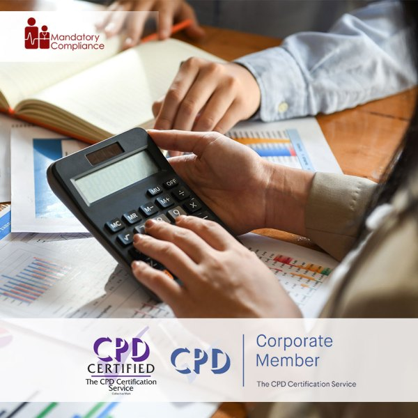 Budgets and Financial Reports – Online Training Course – CPDUK Accredited – Mandatory Compliance UK –