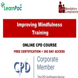 Improving Mindfulness Training - Mandatory Training Group UK -