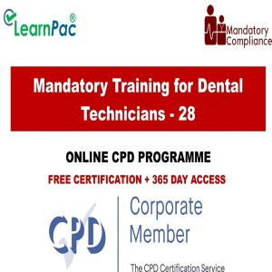 Mandatory Training for Dental Technicians - 28 Online CPD Courses - Mandatory Training Group UK -