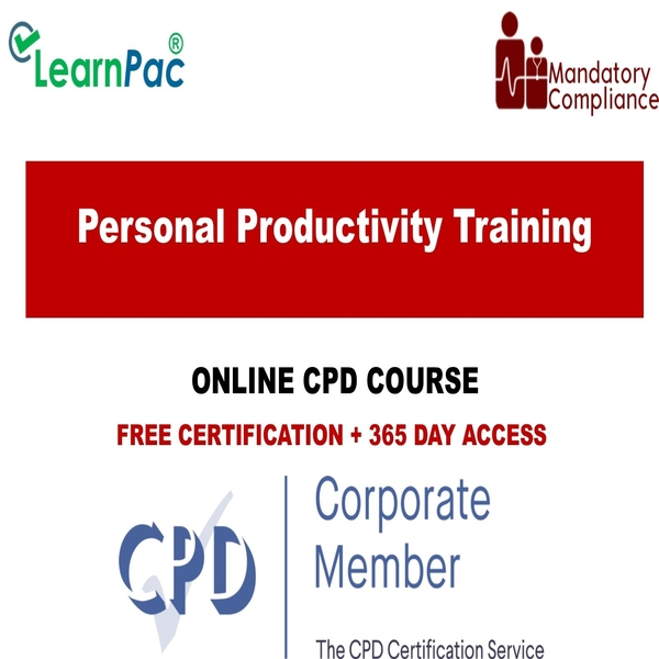 Personal Productivity Training – Online Training Course – CPD Accredited – Mandatory Training Group UK –