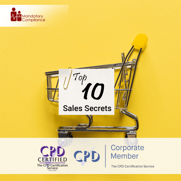 Top 10 Sales Secrets Training – Online Training Course – CPD Accredited – Mandatory Compliance UK –