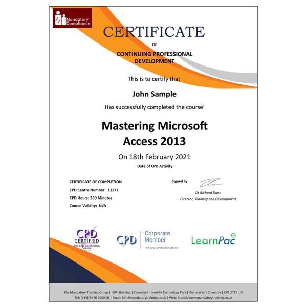 Mastering Microsoft Access 2013 – Online Course – CPDUK Accredited – Mandatory Compliance UK –