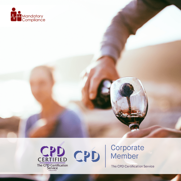 Online Alcohol Awareness – Online Training Course – CPD Accredited -Mandatory Compliance –