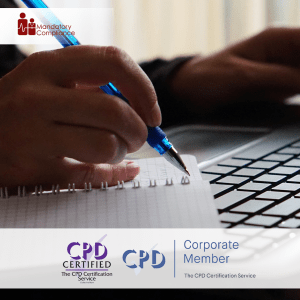 Report Writing - Online Training Course - CPD Accredited -Mandatory Compliance -