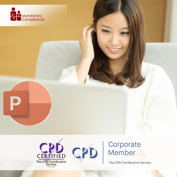 Mastering Microsoft PowerPoint 2019 – Advanced – Online Training Course – CPD Accredited -Mandatory Compliance UK –