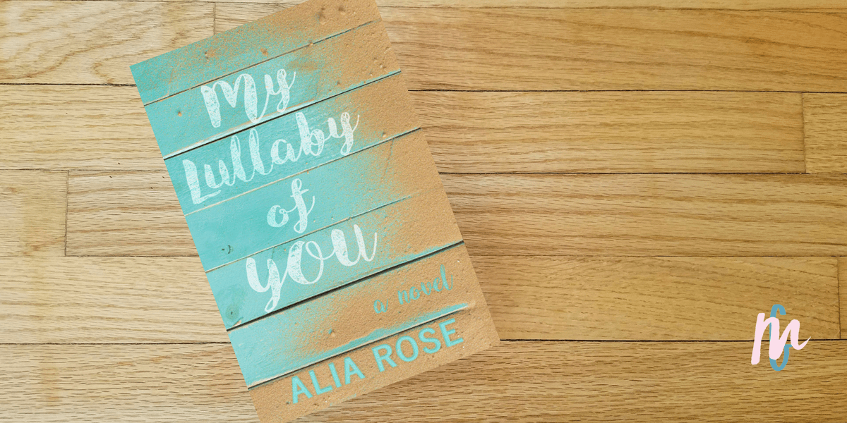 Book Review – My Lullaby of You