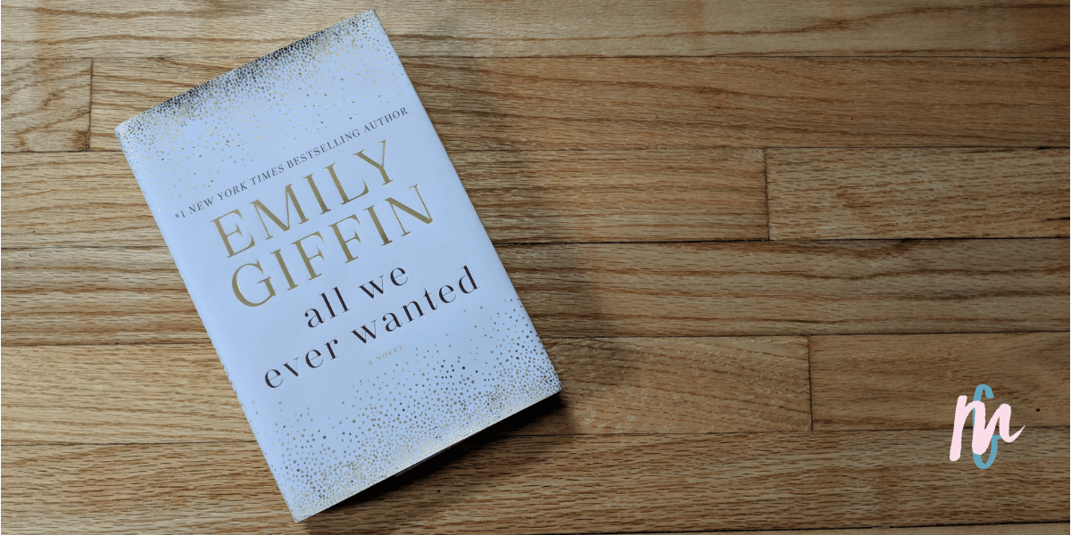 Book Review – All We Ever Wanted