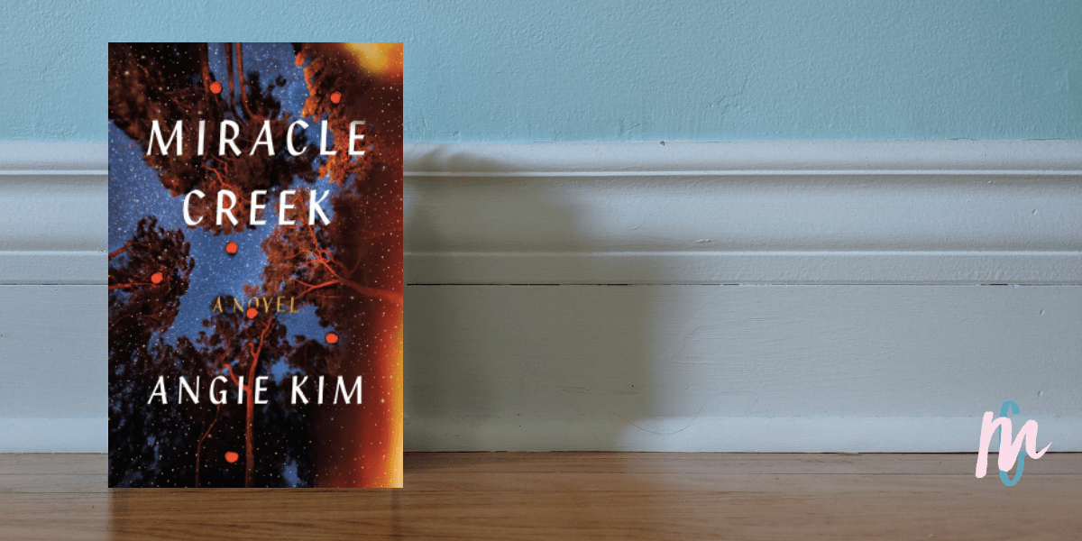 Book Review – Miracle Creek