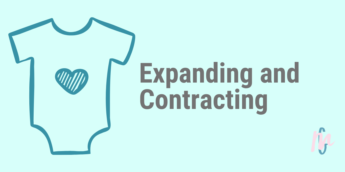 Expanding and Contracting