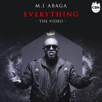 wp 1461152288474 - DOWNLOAD VIDEO: M.I Abaga – Everything