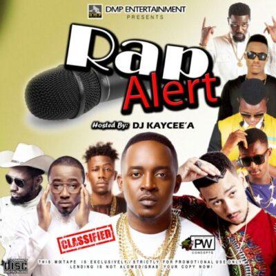 wp 1461153582308 - DOWNLOAD MIXTAPE: DJ KAYCEE'A - RAP ALERT