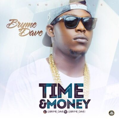 wp 1461491245301 - Music: Bryme Dave - Time & Money