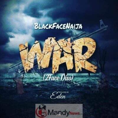 D1 afBPX4AEUY2s - Blackface Fires 2face Idibia In New Track 'War'