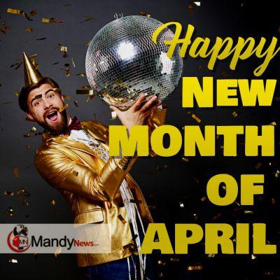 Happy new month of april MandyNews