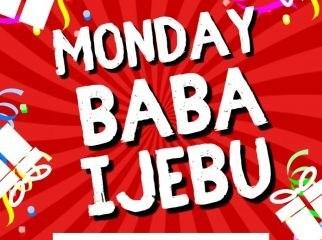 Monday-baba-ijebu