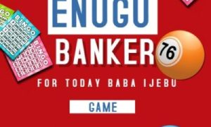 Baba Ijebu Enugu Banker For Today