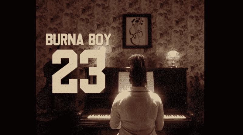 burna boy 23 music video