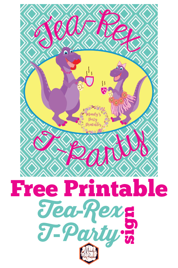 Free Printable T Rex Tea Party From Mandys Printables