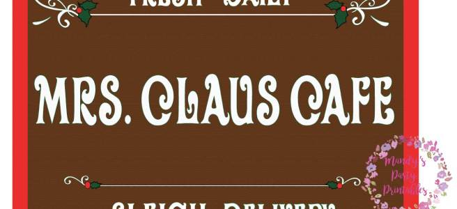 Basic Mrs. Claus Cafe Free Printable Sign via Mandy's Party Printables