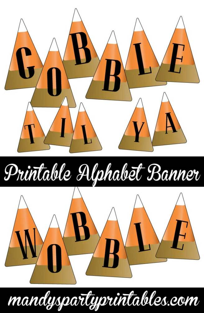 Harvest Candy Corn Thanksgiving Banner via Mandy's Party Printables #thanksgiving2017 #thanksgivingdecor #diydecor #diy #alphabetbanner #thanksgivingbanner #gobbletilyawobble
