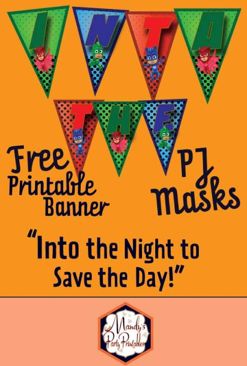 "Green, blue, and red Free ""Into the Night to Save the Day"" PJ Masks Banner 