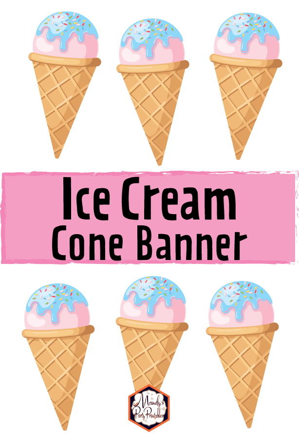 image about Ice Cream Printable named Printable Ice Product Cone Banner