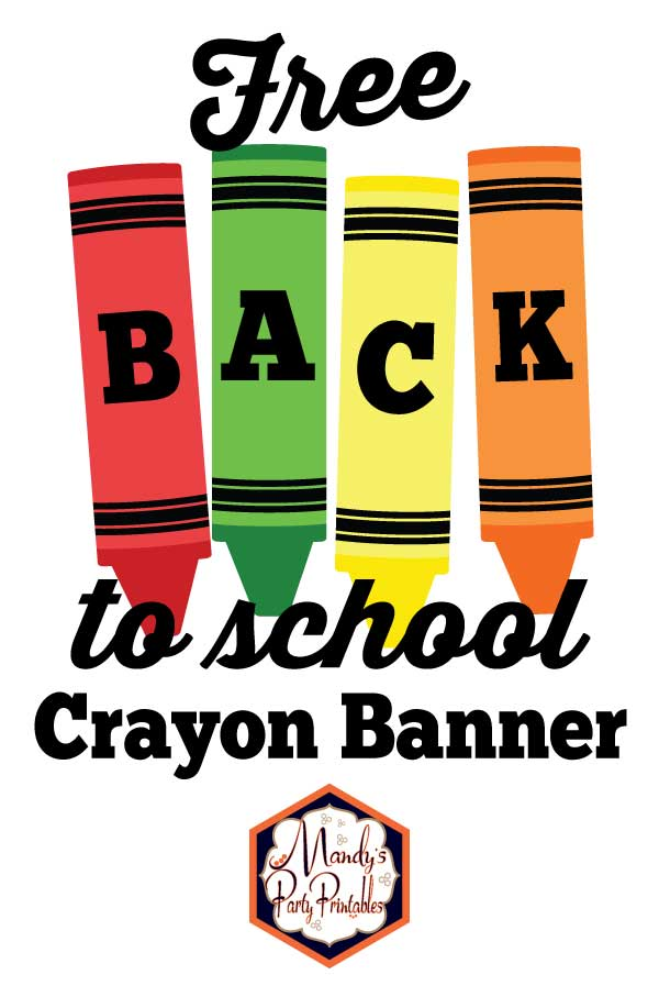 Free Printable Back To School Crayon Banner