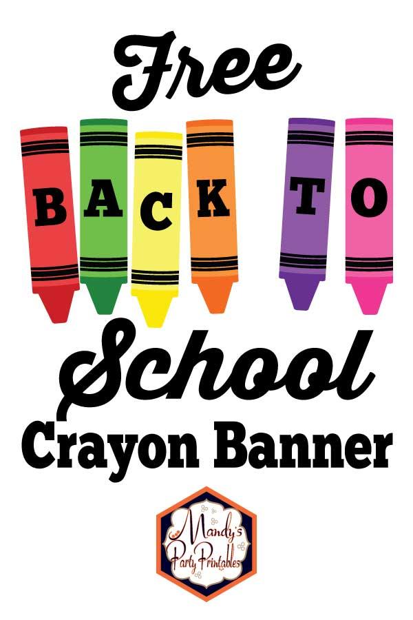 Free Printable Back to School Crayon Banner |