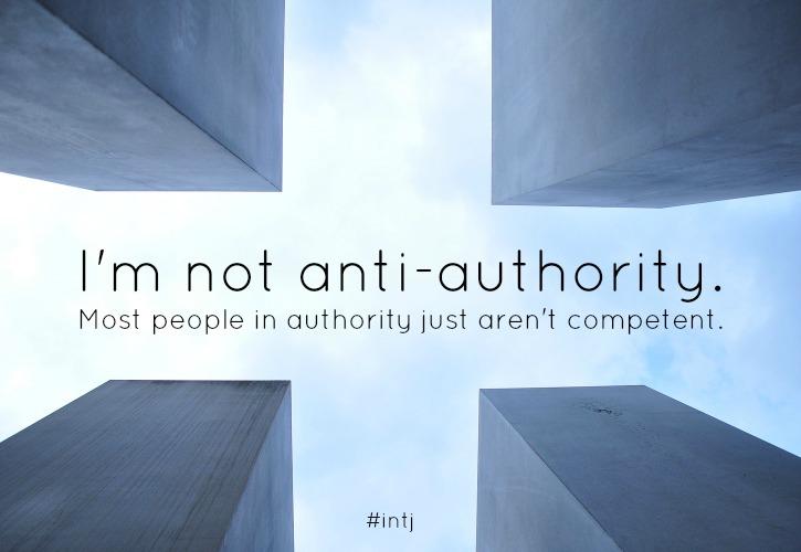 INTJ personalities aren't anti-authority