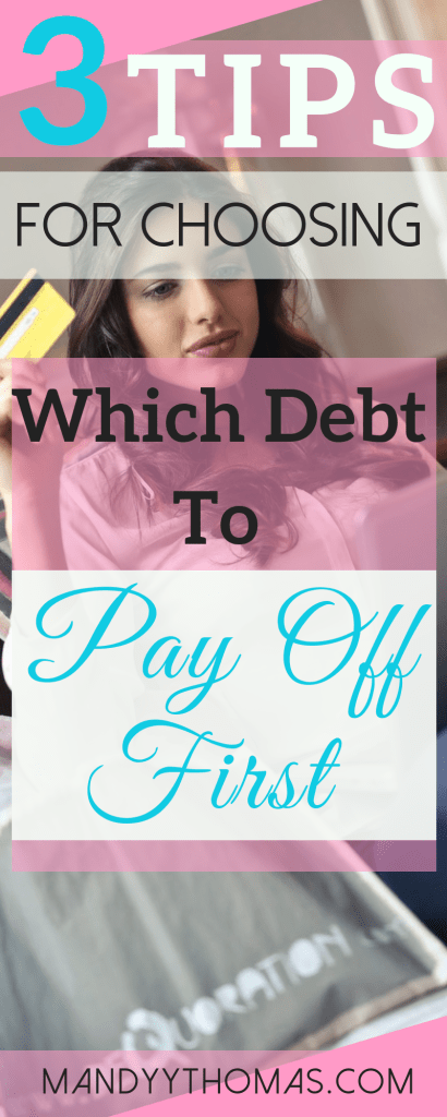 Tips for choosing which debt to payoff first