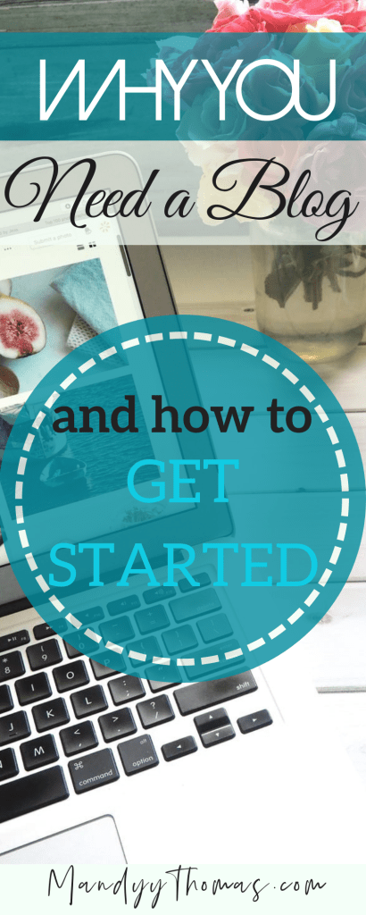Why you need a blog and how to start one