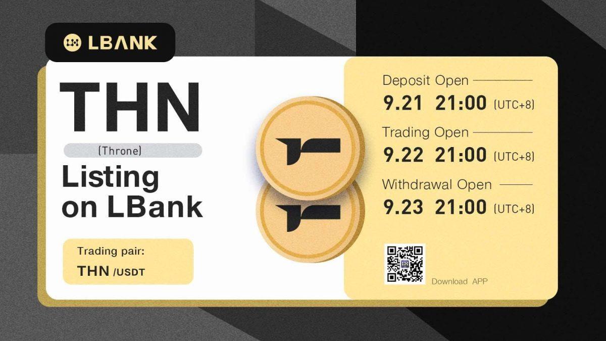 LBank Exchange para incluir THN (Throne) el 22 de septiembre de 2021 – Comunicado de prensa de Bitcoin News