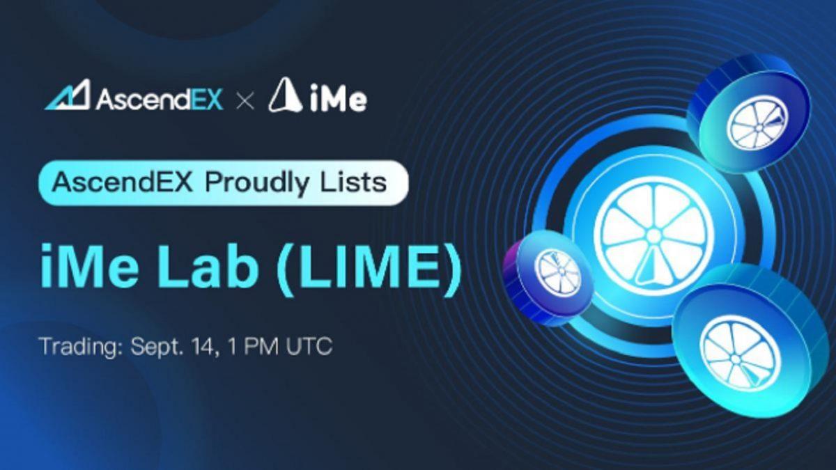 Listas IME en AscendEX – Comunicado de prensa de noticias de Bitcoin