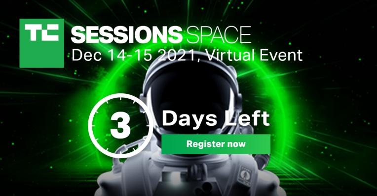 T-menos 72 horas para ahorrar $ 100 en pases a sesiones de TC: Space 2021 – TechCrunch