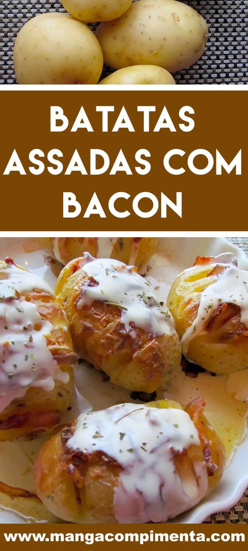 Receita de Batatas Assadas com Bacon - um prato delicioso para as Festas de Final de Ano ou para servir no final de semana.