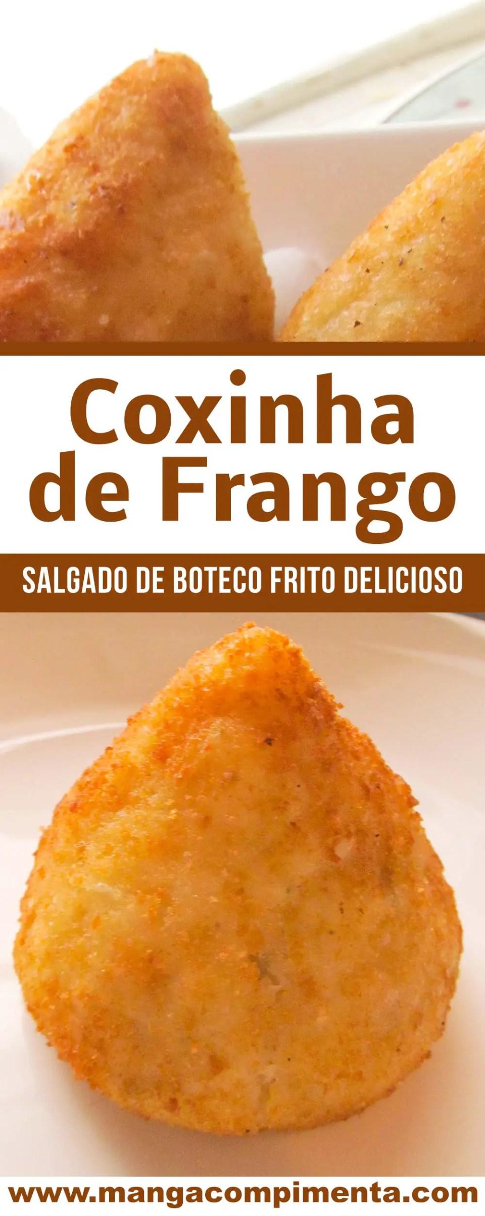 Coxinha de Frango - um petisco de boteco delicioso para beliscar!