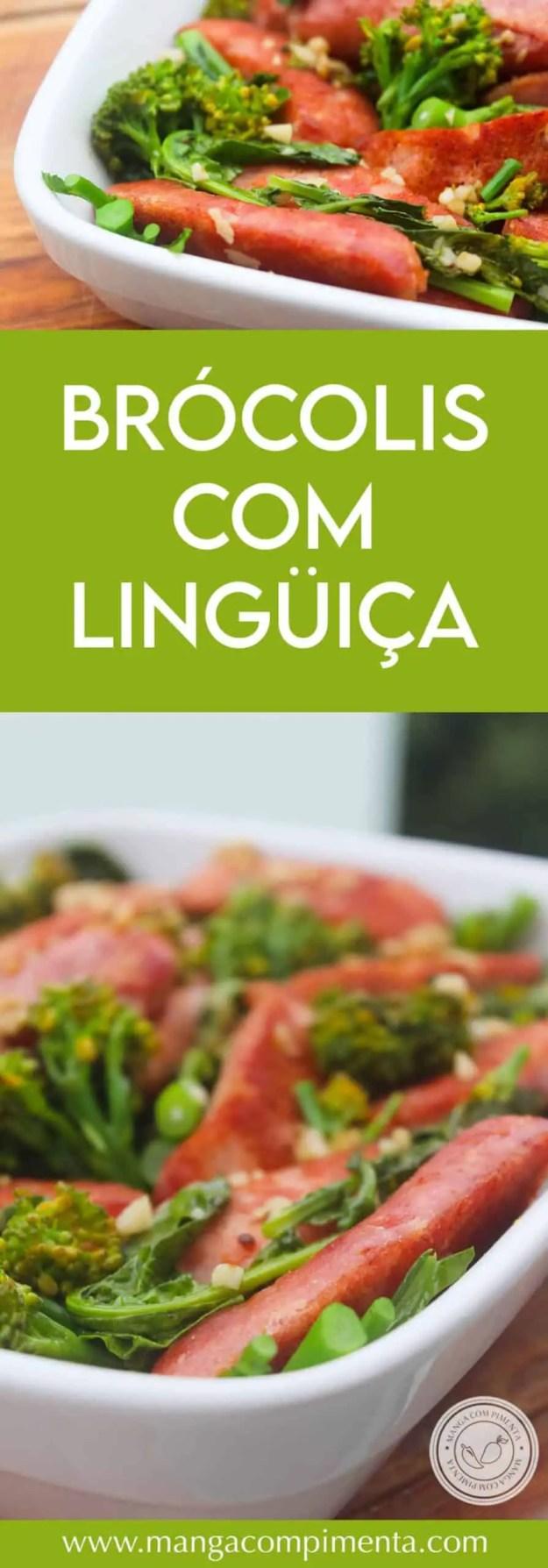 Receita de Brócolis com Lingüiça - um almoço rápido, nutritivo e gostoso para a semana!