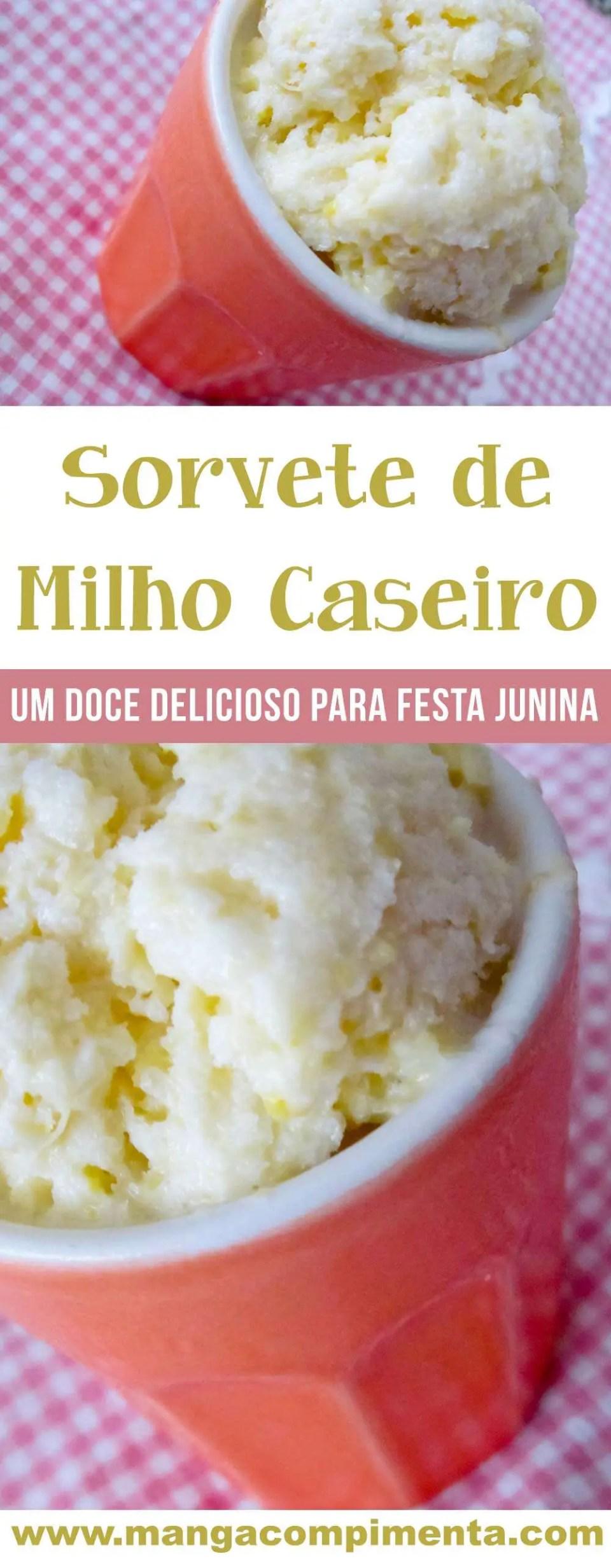 Sorvete de Milho Caseiro | Um delicioso doce gelado para a Festa Junina!
