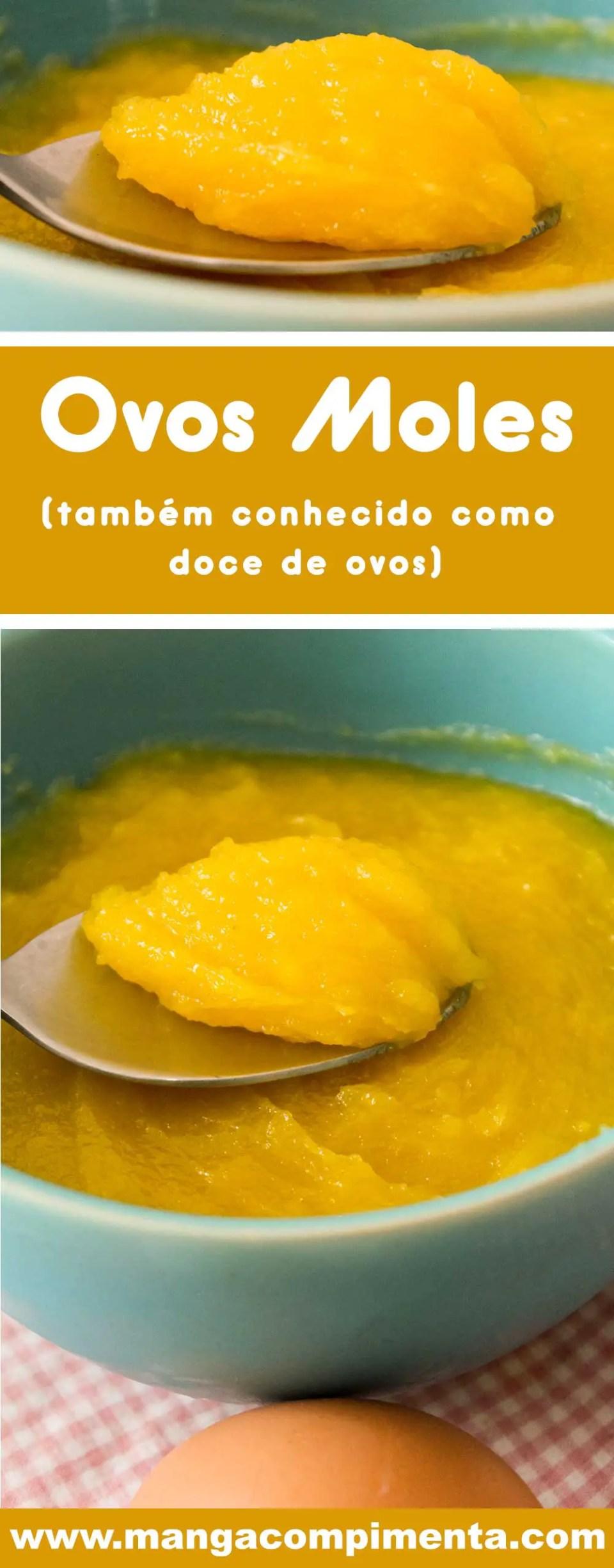 Receita de Doce de Ovos | Ovos Moles - um doce português delicioso para a sobremesa depois do almoço.
