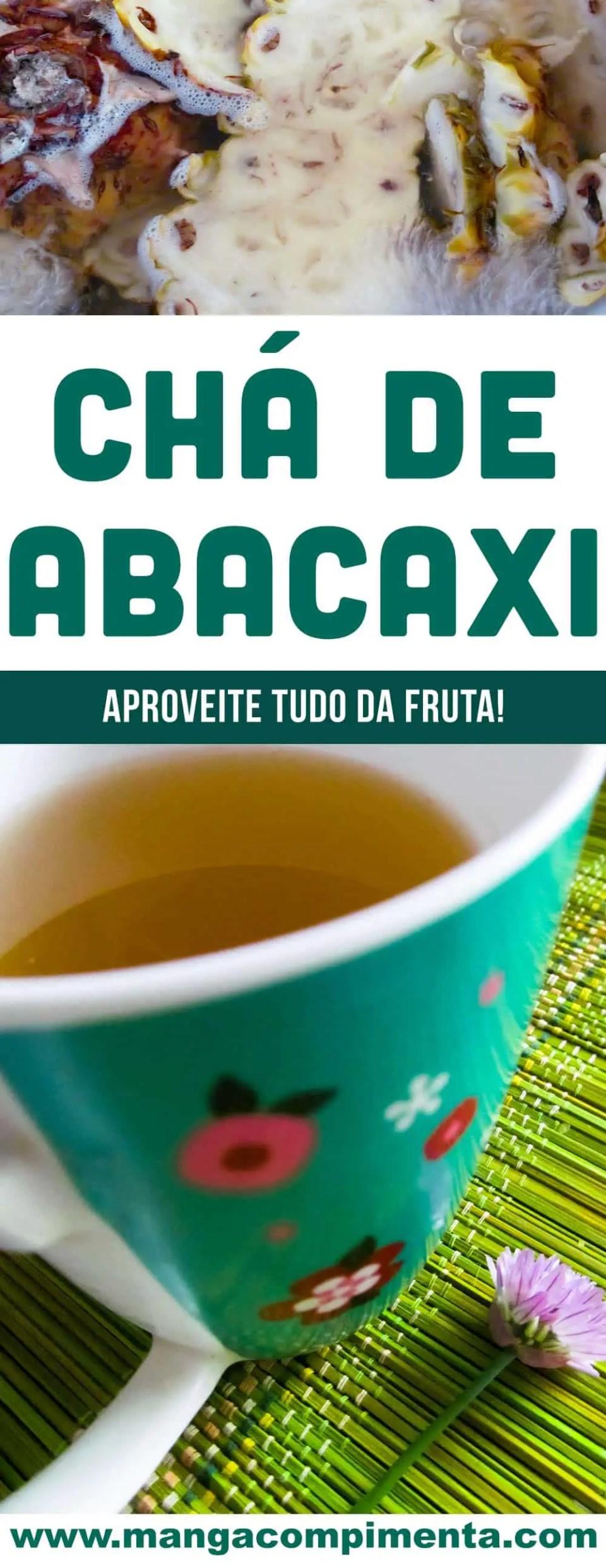 Chá de Abacaxi - prepare em casa e some pontos para sua saúde!