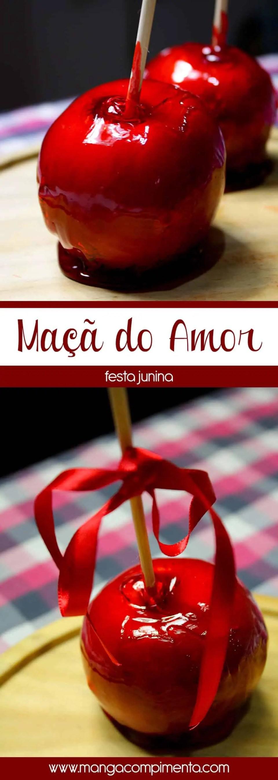 Maçã do Amor | Uma fruta que é puro amor na festa junina.