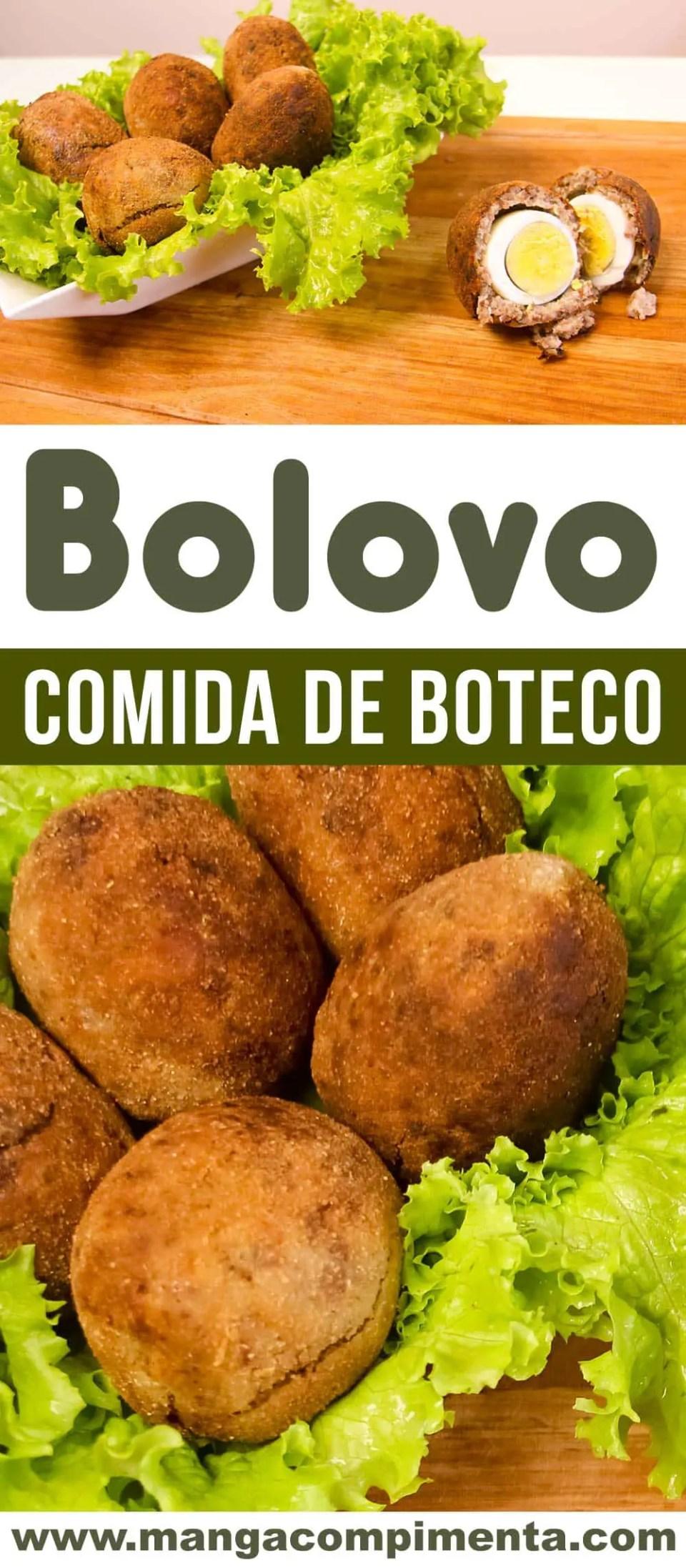 Bolovo - Comida de Boteco, perfeito para petiscar com os amigos!