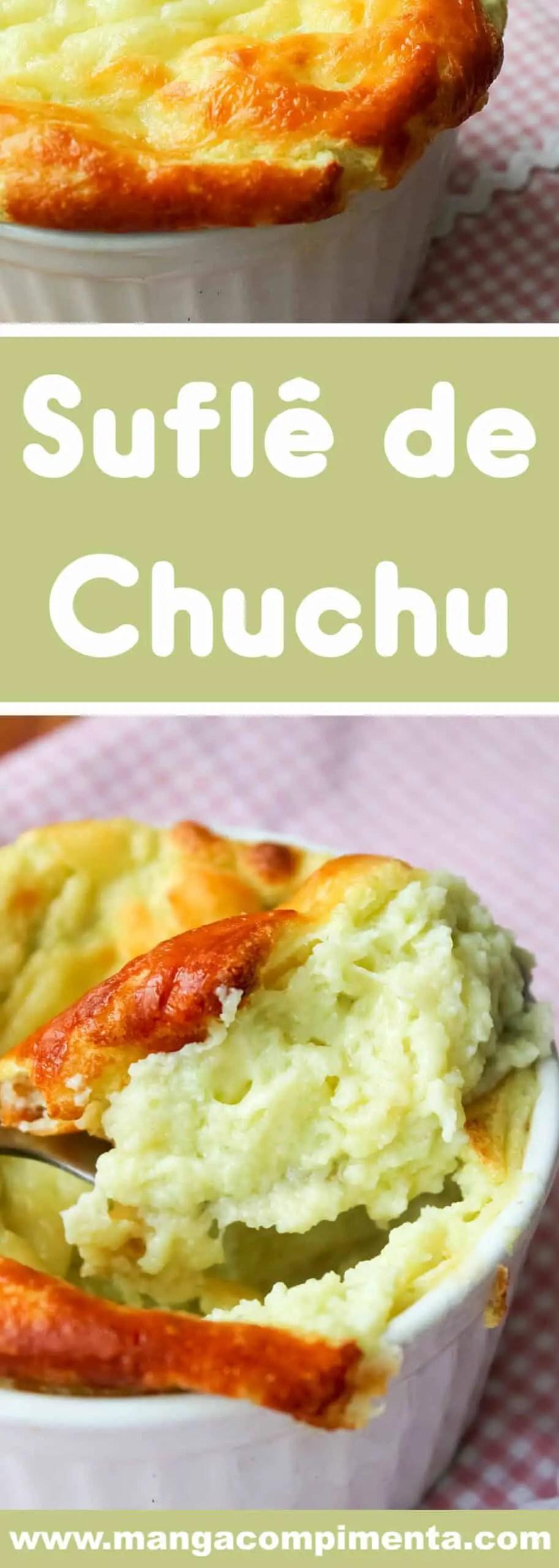 Receita de Suflê de Chuchu - prepare em casa para o almoço ou jantar da família nessa semana.