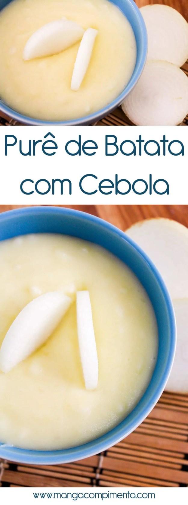Purê de Batata com Cebola - cheia de sabor para acompanhar qualquer refeição!