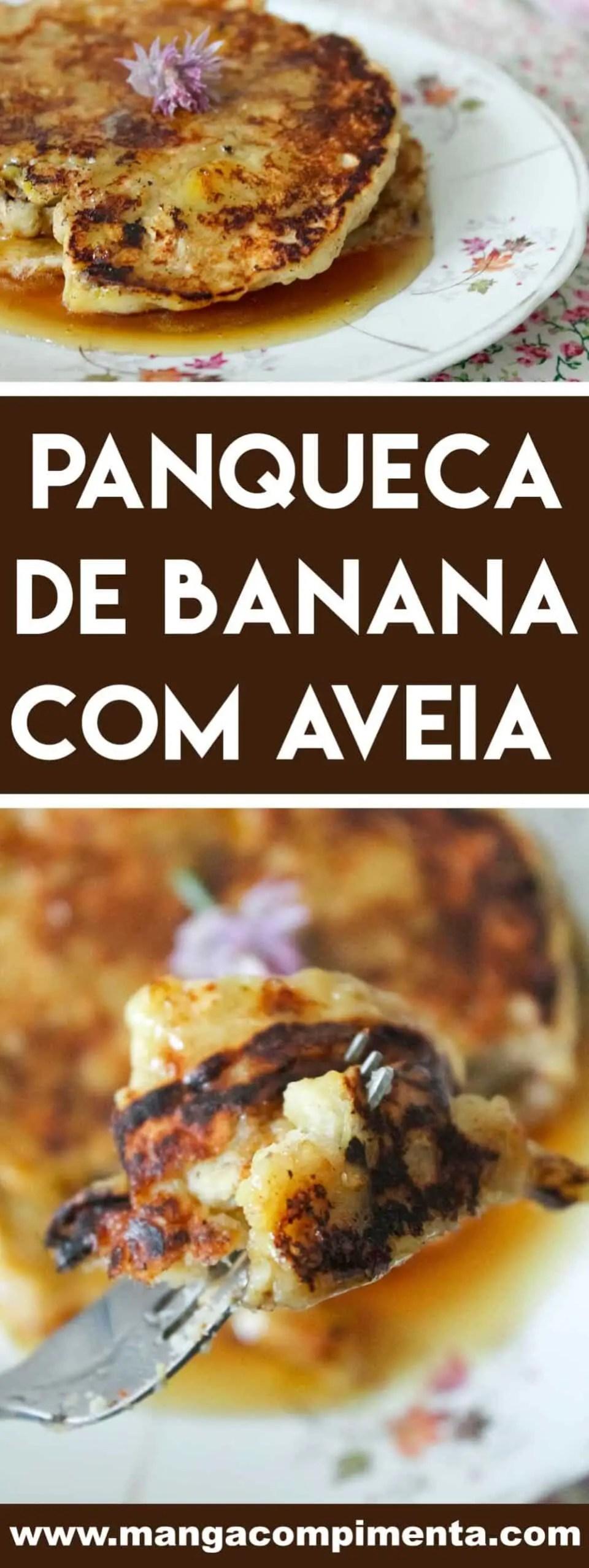 Receita de Panqueca de Banana com Aveia - um café da manhã nutritivo.