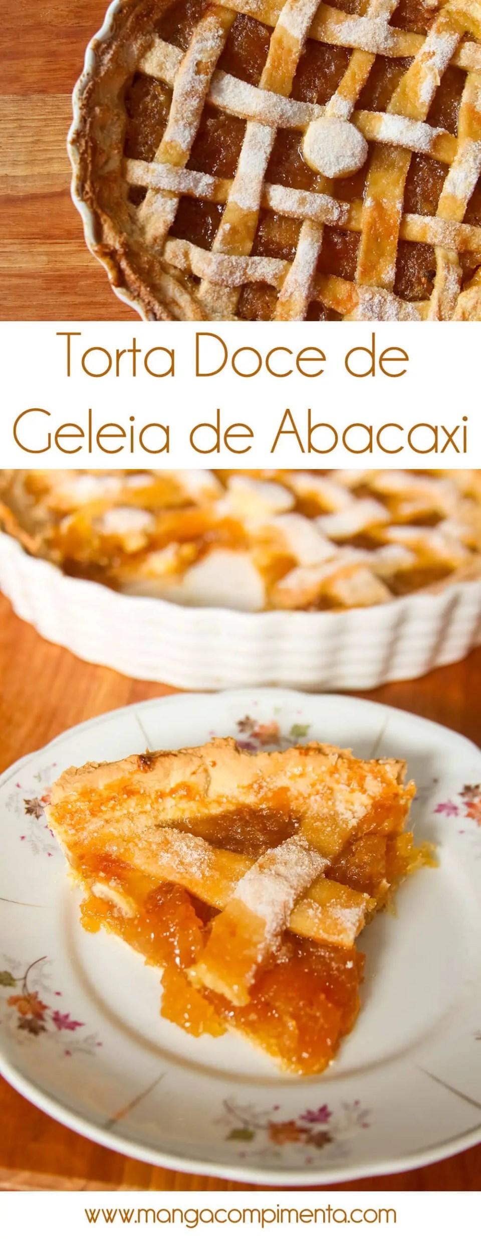 Torta Doce de Geleia de Abacaxi - Especial Ceia de Natal