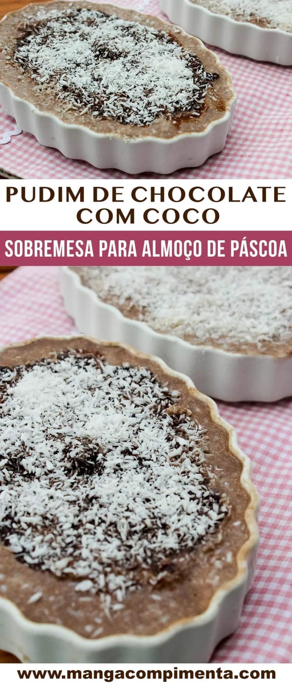 Pudim de Chocolate com Coco - Receita Especial para a Páscoa!