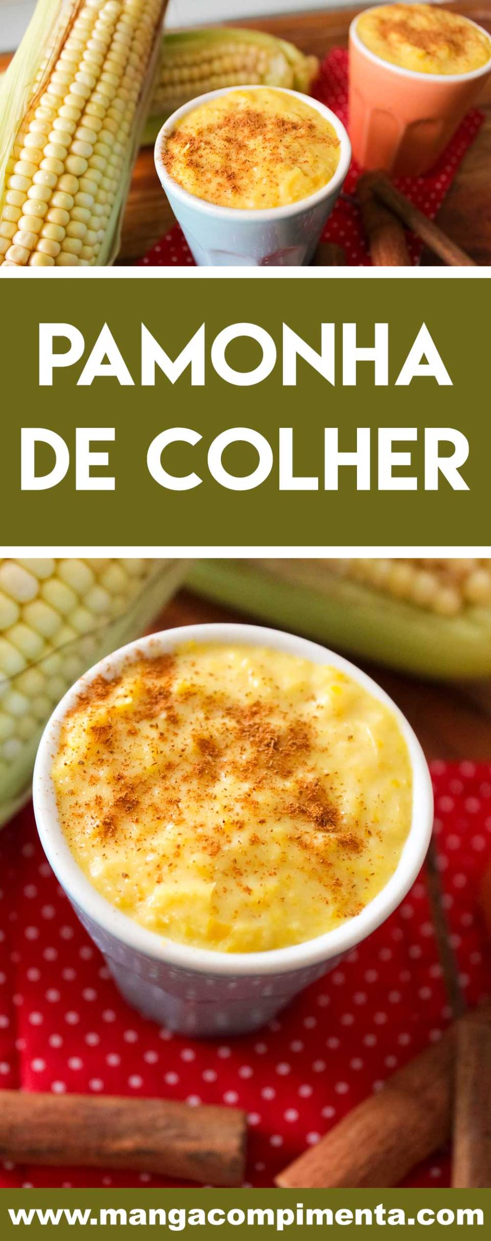 Receita de Pamonha de Colher - aprenda a fazer um doce de milho delicioso para a sua festa junina!