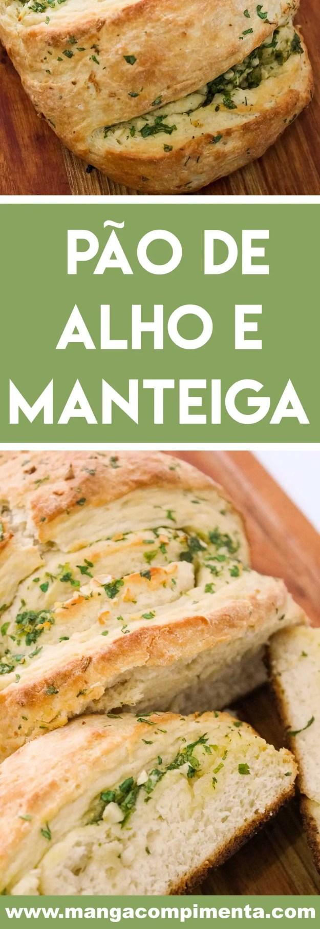 Receita de Pão de Alho e Manteiga Caseiro - prepare para o lanche da tarde ou para acompanhar aquele churrasco delicioso.